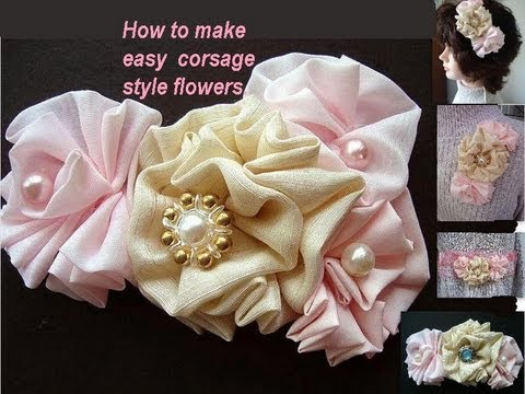 HOW TO MAKE CORSAGE STYLE FABRIC FLOWERS, sewing for beginners