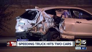 Speeding truck hits two cars in Phoenix