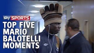 Top 5 Mario Balotelli Moments