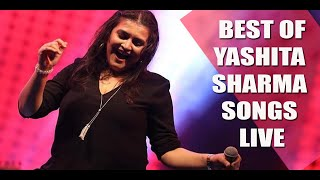 BEST OF YASHITA SHARMA SINGER PERFORMER SONGS LIVE PERFORMANCE UNPLUGGED MASHUP