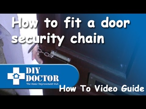 Fitting a door security chain