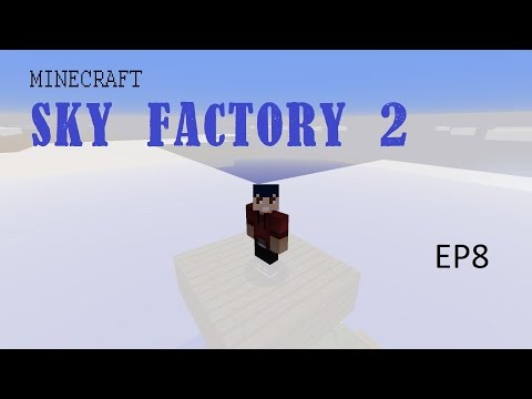 Sky Factory 2 EP8 - SACRED RUBBER TREE HAUNTING...
