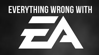 Everything Wrong With EA In 5 Minutes Or Less