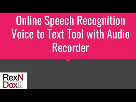Online Speech Recognition - Voice to text tool with Audio recorder