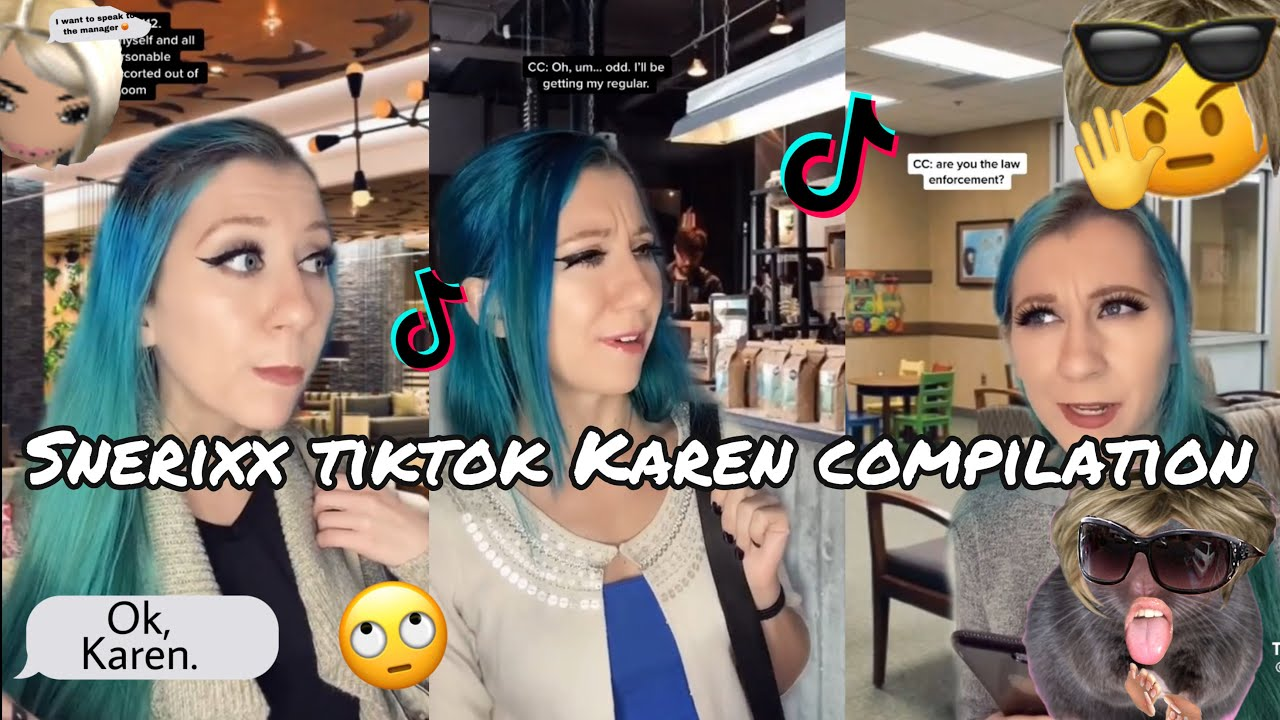 Snerixx Karen tiktok compilation 🙄 || Gamer K