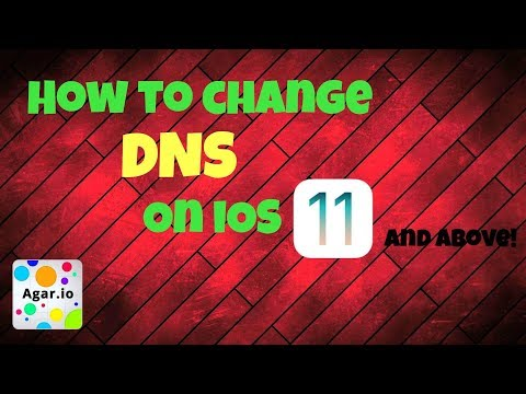 HOW TO CHANGE YOUR DNS ON iOS 11 AND ABOVE - 2017 (agar.io mobile)