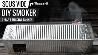 Sous Vide DIY Smoker on a Budget How to build a smoker