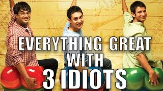 Everything GREAT With 3 Idiots Movie | Aamir Khan | Bollywood GREATNESS | Episode #25