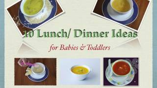 10 Lunch, Dinner recipes for babies and toddlers | (6 months - 1+ year) | Homemade Baby food recipes