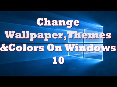How To Change Windows 10 Wallpaper & Themes