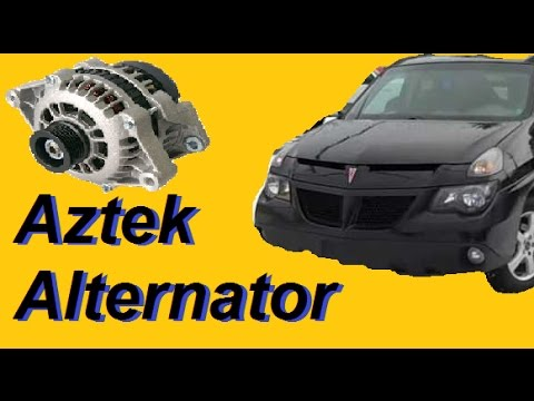 Aztek Rendezvous  alternator replacement