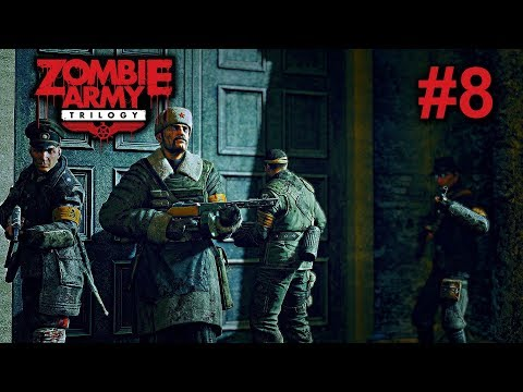 Zombie Army Trilogy (co-op) - Episode 2: Crucible of Evil