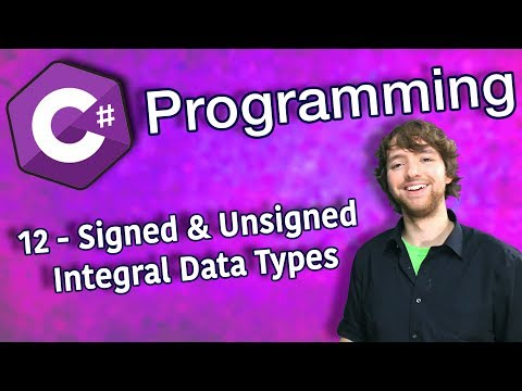 C# Programming Tutorial 12 - Signed and Unsigned Integral Data Types