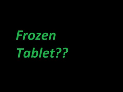 [2017]HOW TO UNFREEZE A FREEZED TABLET (STUCK) EASY WAY