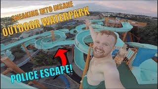 SNEAKING INTO HUGE OUTDOOR WATERPARK! *ESCAPE*