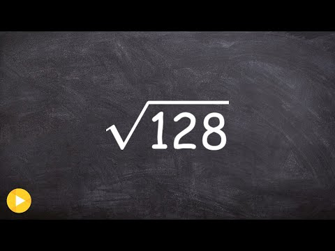Learn How to Simplify the Square Root of a Large Number, Sqrt(128)