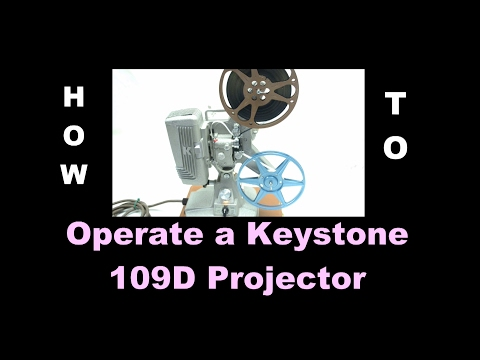 How To Thread and Operate a Keystone 109D Vintage 8mm Projector