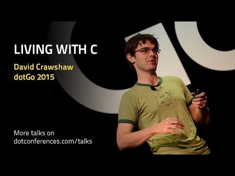 dotGo 2015 - David Crawshaw - Living with C