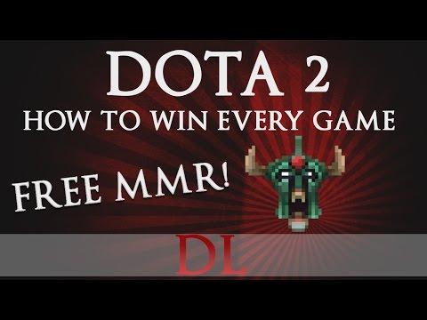 Dota 2: HOW TO WIN EVERY GAME! (FREE MMR)