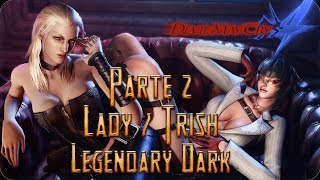 (Directo) Devil May Cry 4 / Legendary Dark Knight / Lady-Trish Parte 2