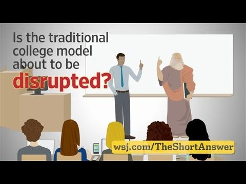 Is the College Model Ripe for Disruption?