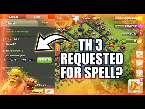 TH 3 REQUESTED FOR SPELL! HOW IS IT POSSIBLE? CLASH OF CLAN 2017 NEW UNIQUE PLAYER!!