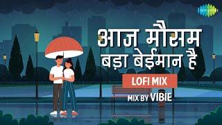 Aaj Mausam Bada Beimaan Hai   Loafer ~ Slowed and Reverb   LoFi   VIBIE   Text Lyrics