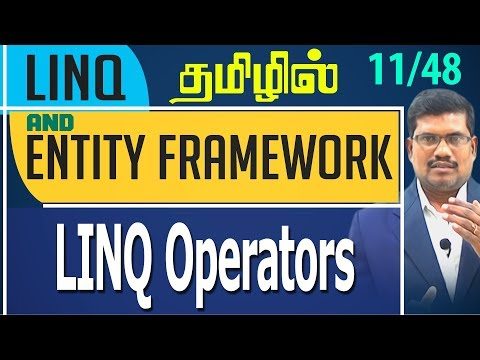 #11 LINQ Operators || LINQ and Entity framework in Tamil