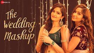 The Wedding Mashup - Asees kaur & Deedar Kaur
