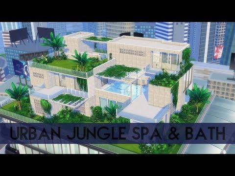 Sims 4 | House Building | Urban Jungle Spa & Bath