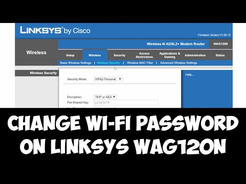 Change Wi-Fi password on Linksys WAG120N