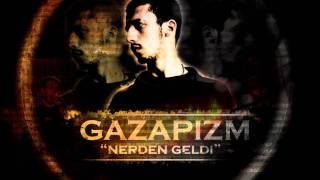 Download Gazapizm - Nerden Geldi (2012)