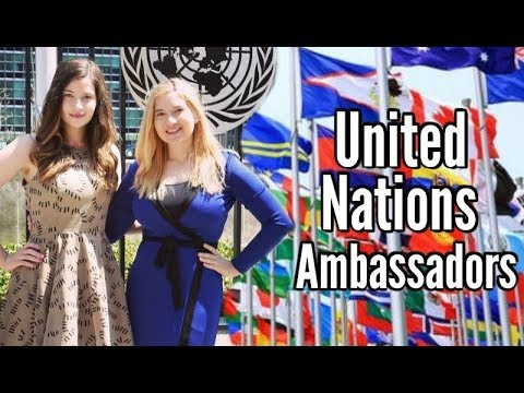 We're United Nations Ambassadors! | Let's change the world!