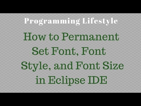 How to Permanent set Font, Font Style, and Font Size in Eclipse IDE