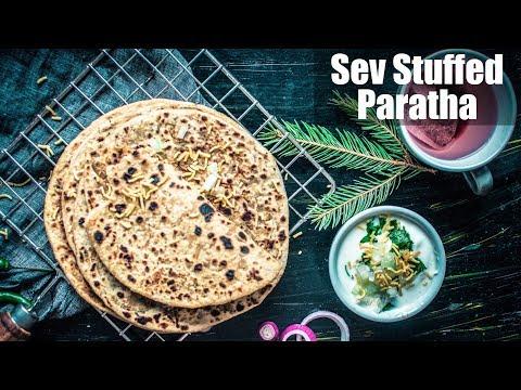Sev Stuffed Paratha Recipe | How To Make Bhujia Paratha | सेव पराठा | Quick & Easy Indian Breafast