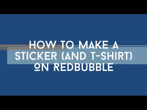 How To Make A Sticker (And T-Shirt) for RedBubble