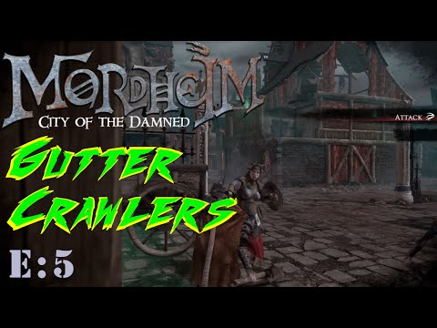 Mordheim - Gutter Crawlers (Ep.5)  Vs. Sisters of Sigmar