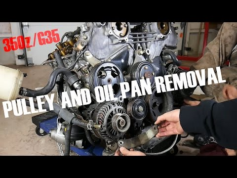 How to Remove ALL Pulleys & Oil Pan on 350z/G35 (Part 4)