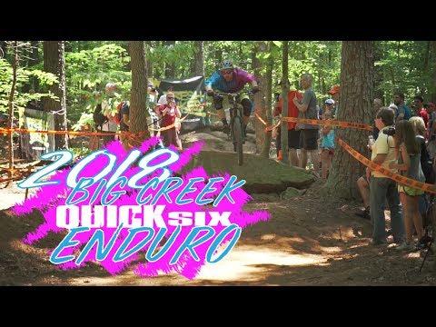 Awesome Enduro Mountain Bike Racing! | 2018 Big Creek Quick Six Enduro