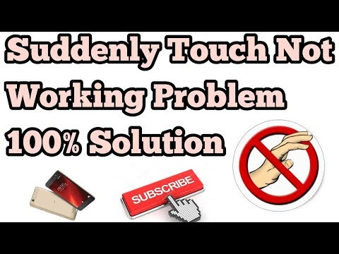 Suddenly Touch Not Working Problem 100% Solution