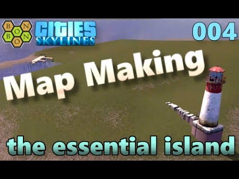 Cities Skylines - Map Making with BonBonB - 04 - The Essential Island