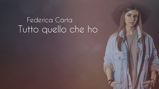 Federica Carta - Tutto quello che ho [Official Lyric Video]