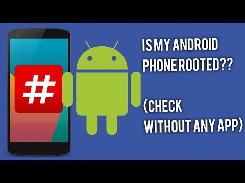 How to check if Android phone is rooted?| no need of application