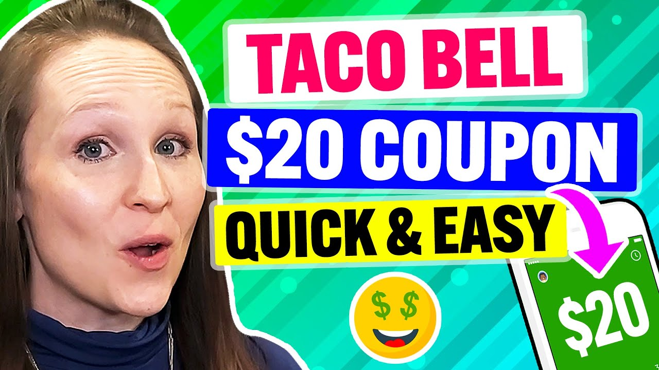 FREE Taco Bell Coupon & Promo Code 2021: Get MAX Discounts Quickly! (100% Works)