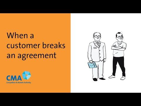 When a customer breaks an agreement