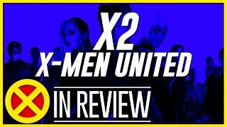 Download X2: X-Men United - Every X-Men Movie Reviewed & Ranked Video