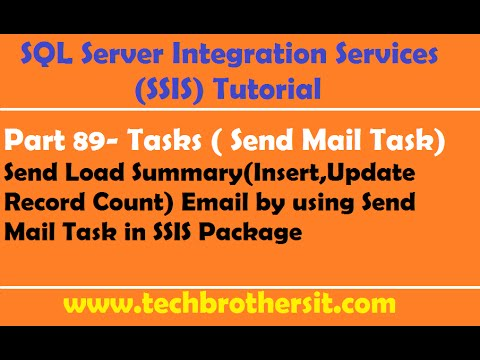 SSIS Tutorial Part 89-Send Load Summary Email by using Send Mail Task in SSIS Package