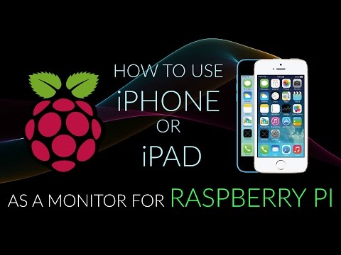 How to use iPhone or iPad a monitor for Raspberry Pi