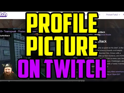 Twitch - How To Change Your Profile Picture 2017 (QUICK & EASY) How To Get A Custom Twitch Picture