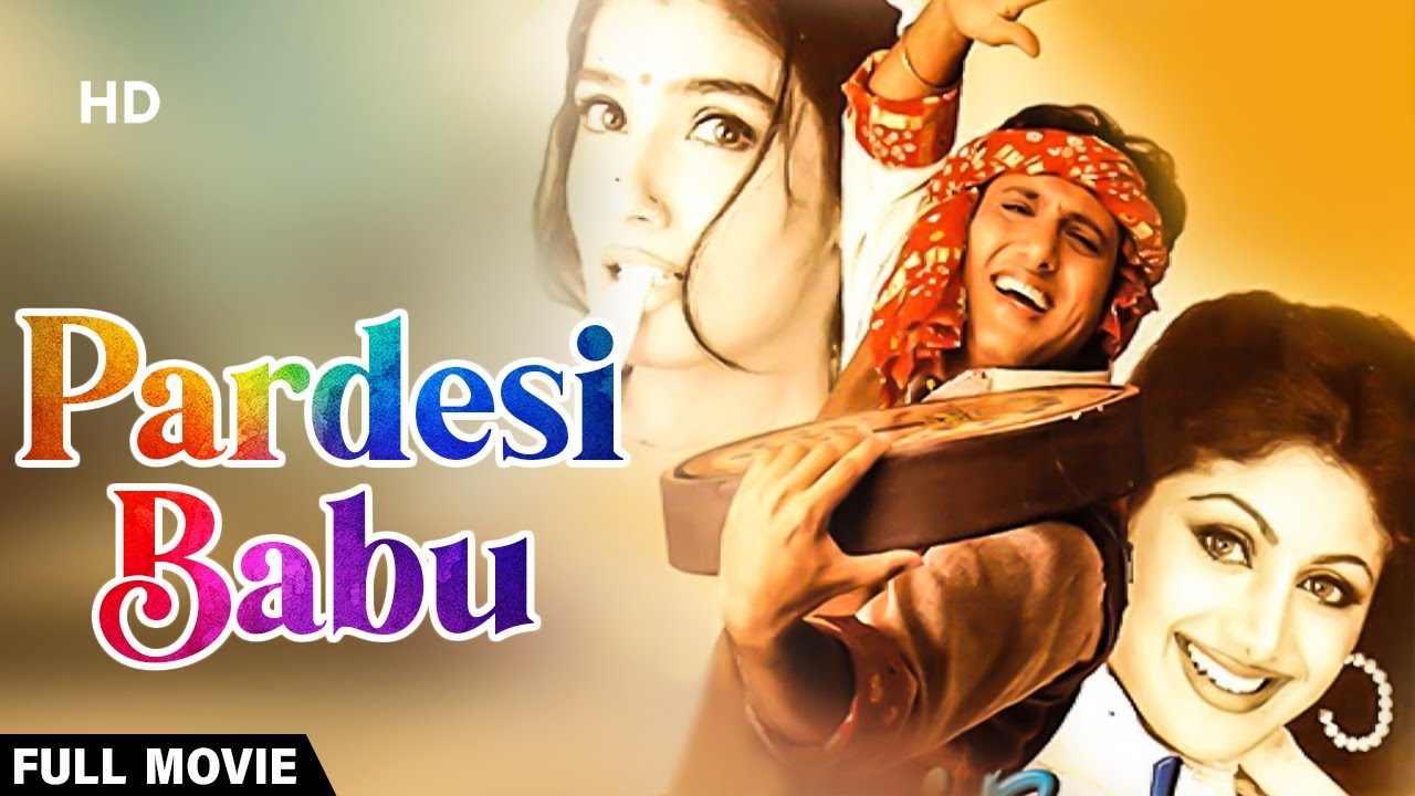Download Pardesi Babu   Full Movie   Govinda   Raveena Tandon   Shilpa Shetty Kundra   Comedy Movie MP3 Gratis